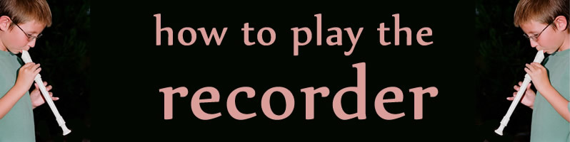 Recorder learn to play note b
